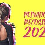 Peinados y Recogidos 2020