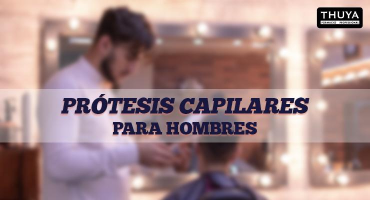 Destacada prótesis capilares para hombres
