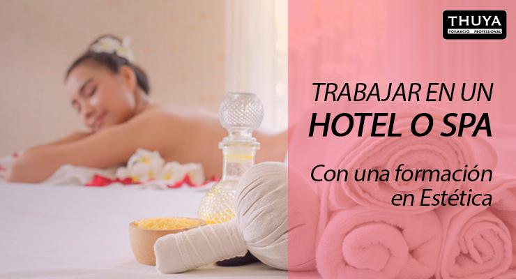 Destacada trabajar hotel o spa
