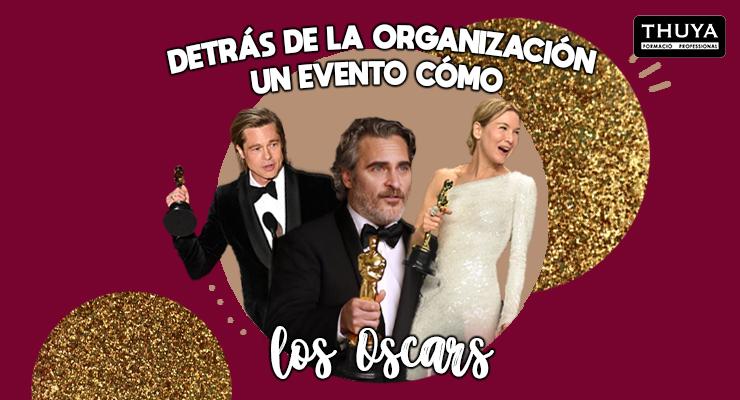 Organización de evento como los Oscars