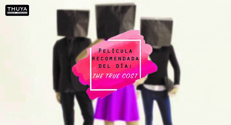 Documental The true cost
