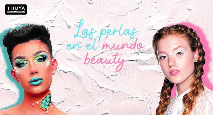 Las perlas en el mundo beauty
