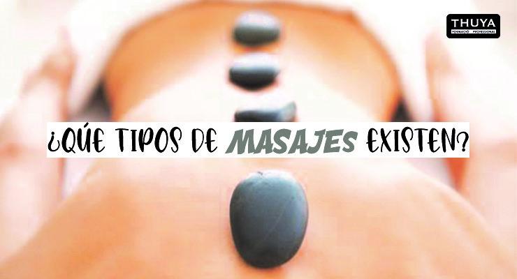 Qué tipos de masajes existen