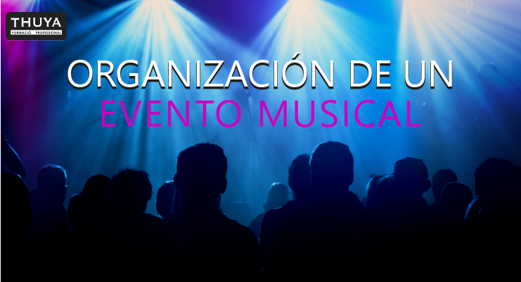 Organización de un evento musical