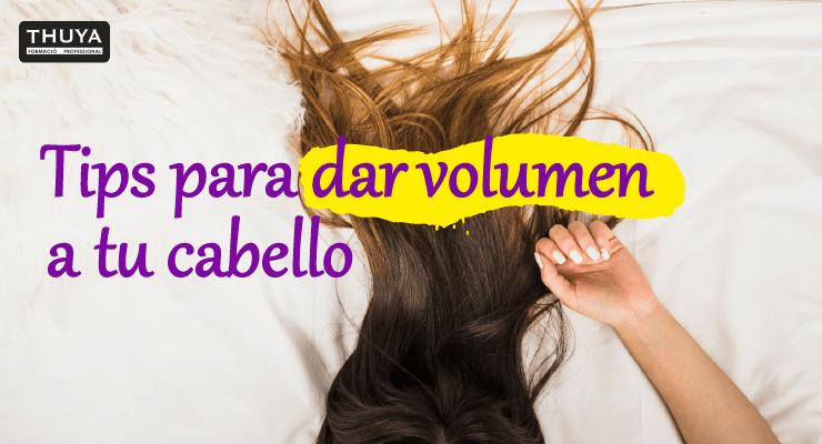 Tips para dar volumen a tu cabello