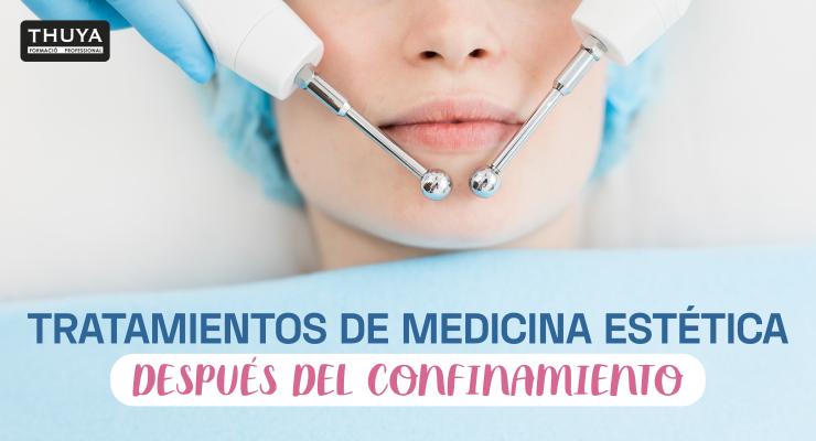 Tratamientos de medicina estética después del confinamiento