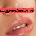 La micropigmentación de labios