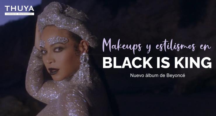 Makeups y estilismos en Black is king de Beyoncé