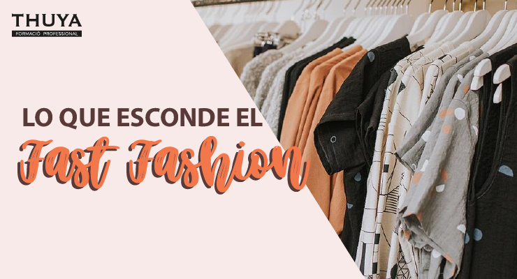 La que esconde el fast fashion
