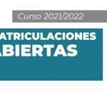 Matriculaciones abiertas 2021/2022