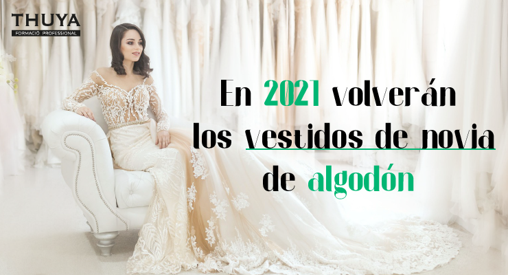 En 2021 volverán los vestidos de novia en algodón