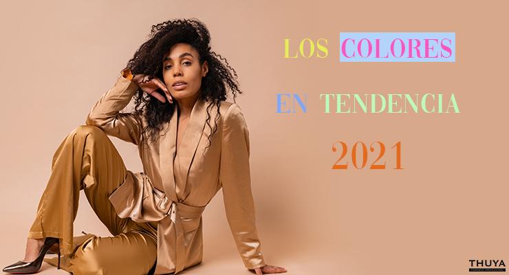 Los colores en tendencia 2021