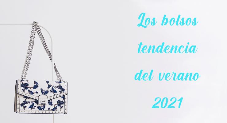 los bolsos tendencia del verano 2021